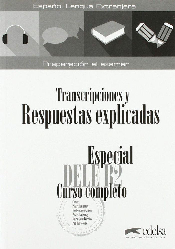 Especial dele b2 curso completo. libro de respuestas explica