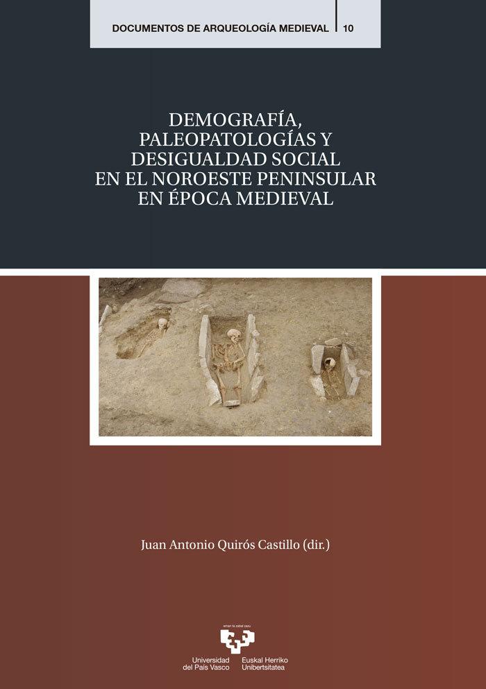 Demografia paleopatologias y desigualdad social en noroeste