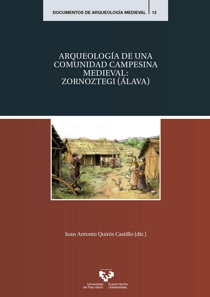 Arqueologia de una comunidad campesina medieval zornoztegi