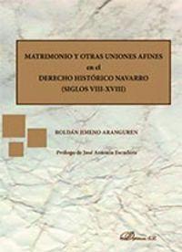 Matrimonio y otras uniones afines en el derecho historico na