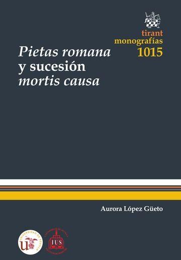 Pietas romana y sucesion mortis causa