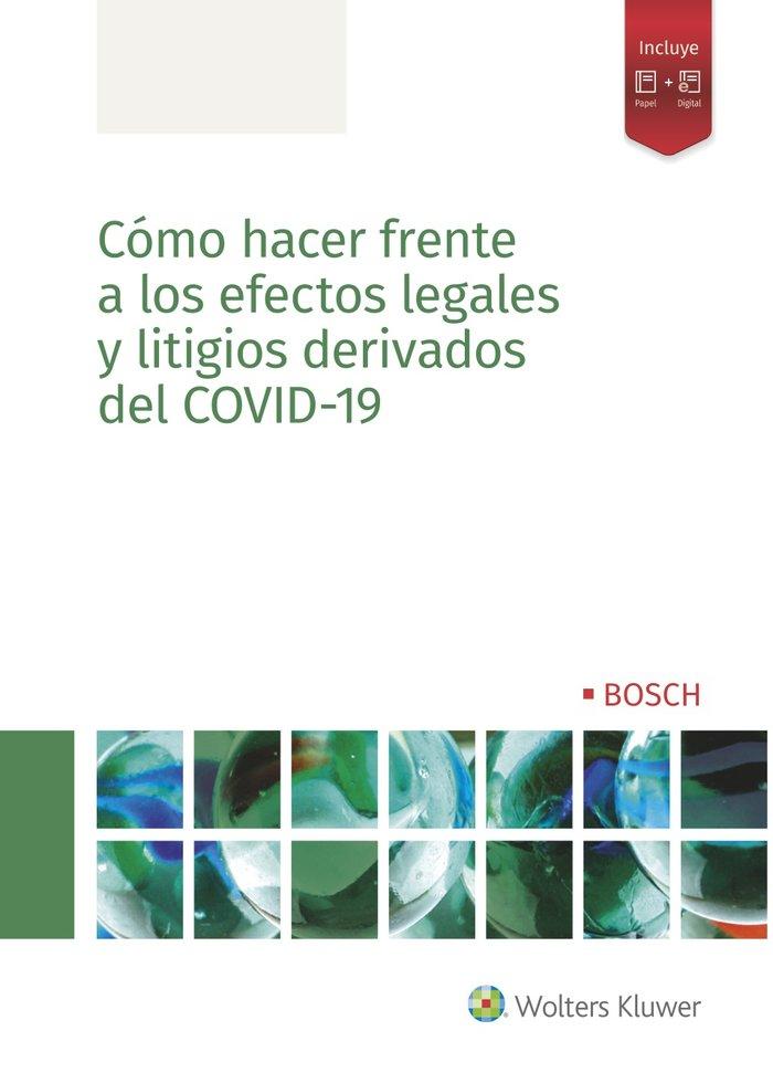 Como hacer frente a los efectos legales y litigios derivados