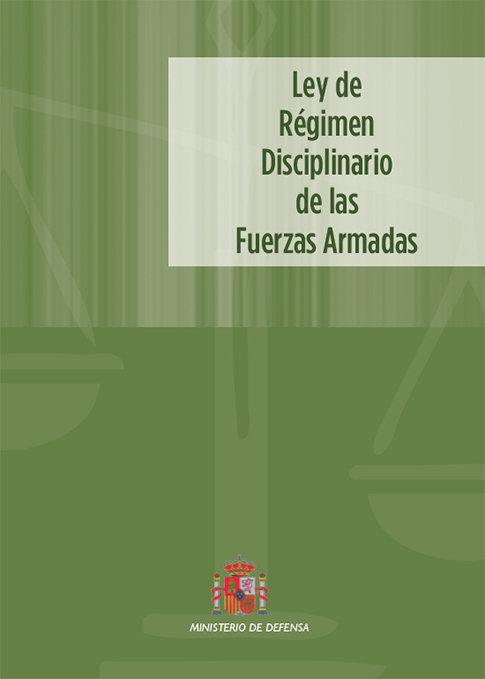 Ley de regimen disciplinario de las fuerzas armadas