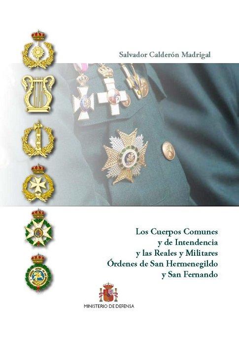 Cuerpos comunes y de intendencia y las reales y militares or