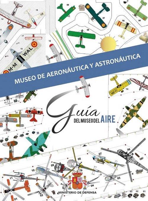 Guia de mano del museo de aeronautica y astronautica