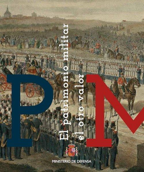 Patrimonio militar: el otro valor,el