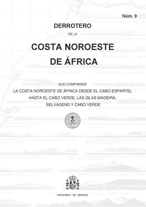Derrotero de la costa noroeste de africa que comprende lo co