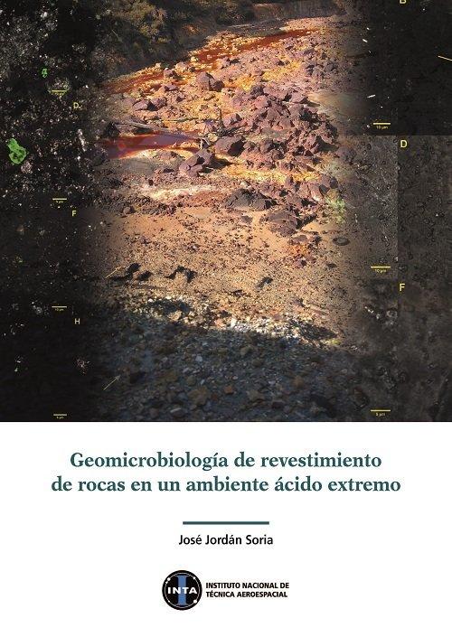 Geomicrobiologia de revestimientos de rocas en un ambiente a