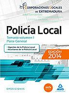 Policia local de extremadura temario volumen 1 parte genera