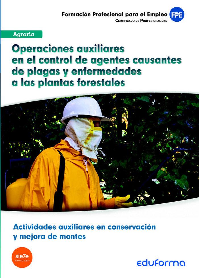 Operaciones auxiliares control de agentes causantes plagas