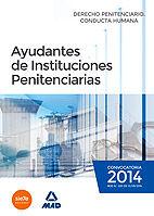 Ayudantes de instituciones penitenciarias. derecho penitenci