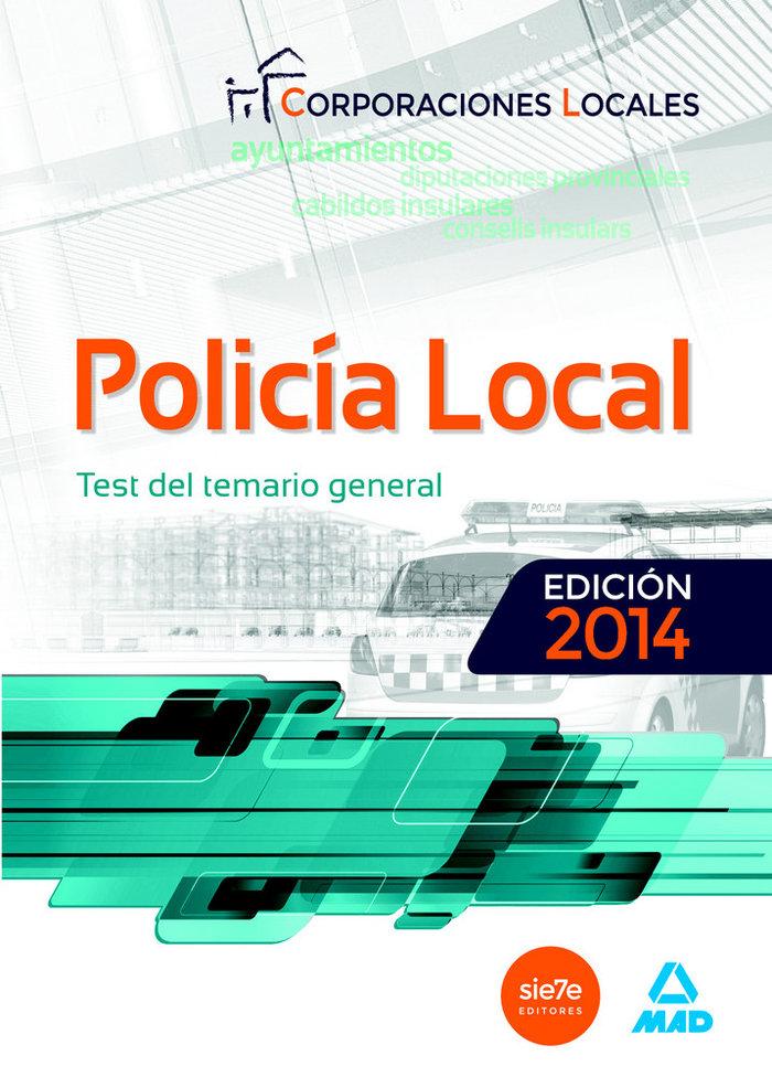 Test del temario general policia local 2014