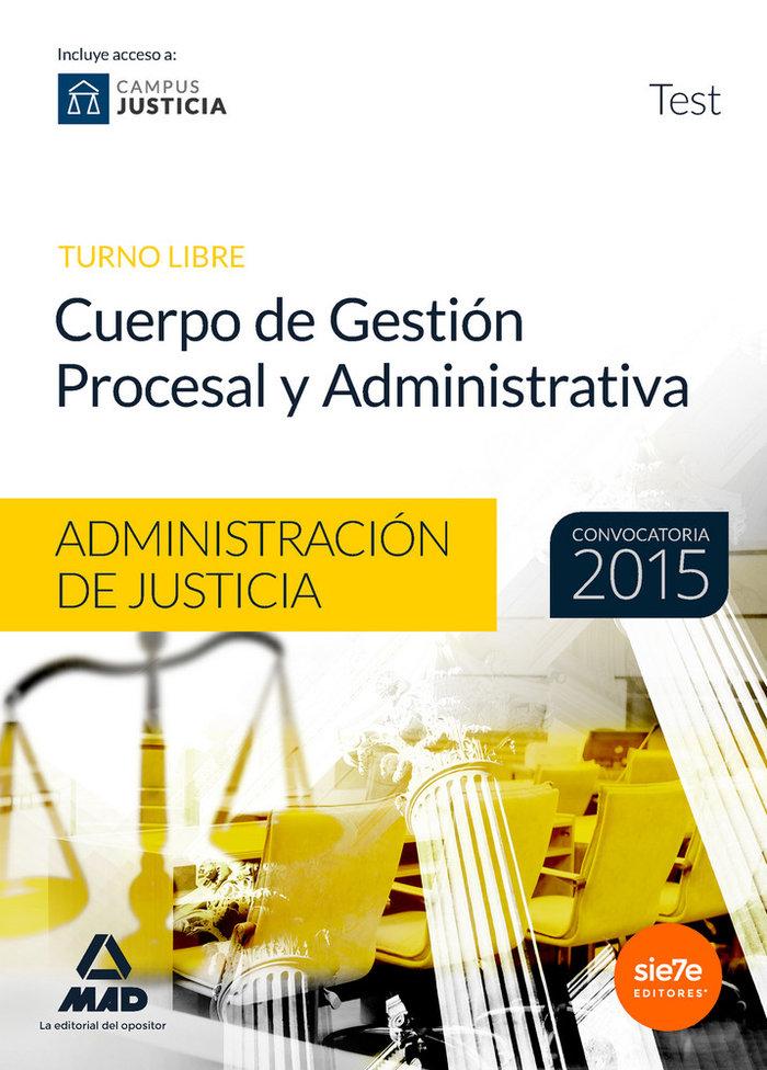 Cuerpo gestion procesal y administrativa 2015 test