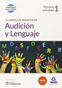 Cuerpo de maestros audicion y lenguaje temario volumen 1