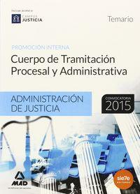 Cuerpo tramitacion procesal admin.prom.interna temario 2015