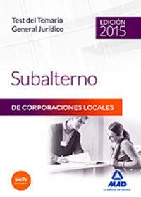 Test general juridico subalterno corporaciones locales 2015
