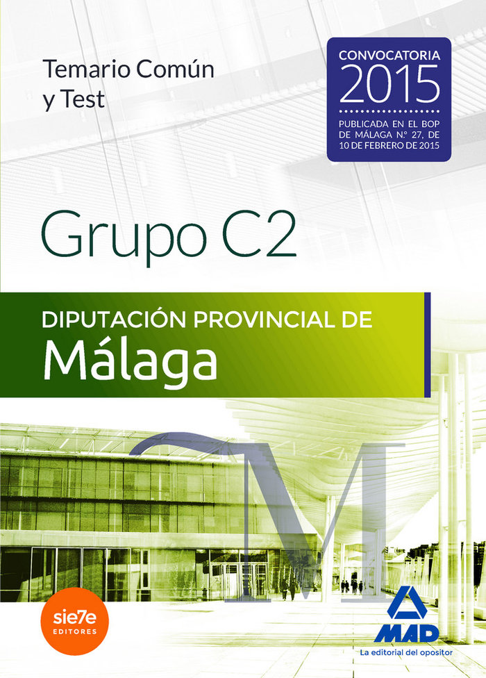 Grupo c2 de la diputacion provincial de malaga temario comu