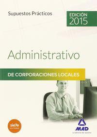 Supuestos practicos administrativo de corporaciones locales