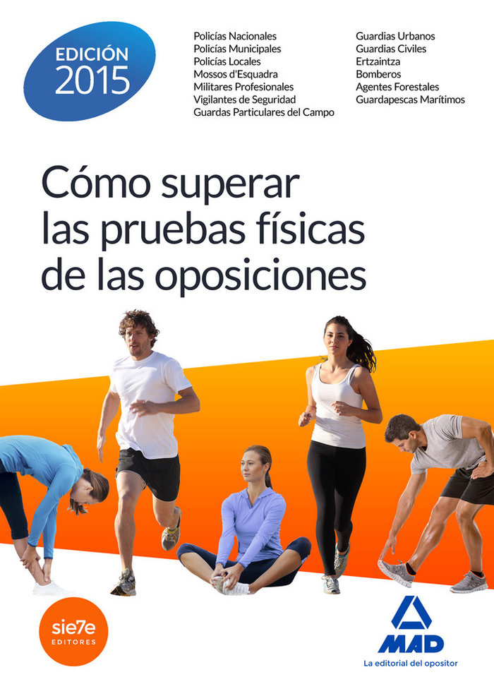 Como superar pruebas fisicas de las oposiciones 2015