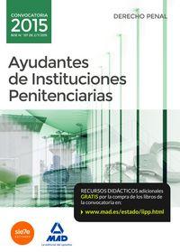 Ayudantes instituciones penitenciarias derecho penal