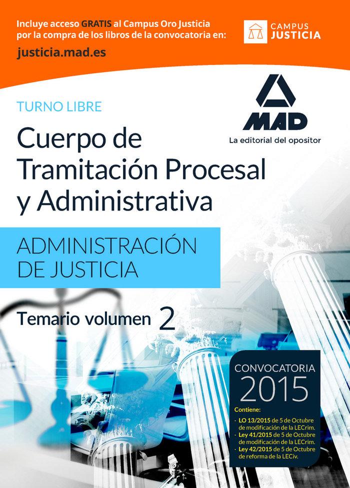 Cuerpo tramitacion procesal y administrativa libre vol 2