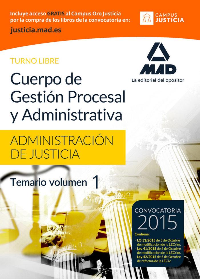 Cuerpo gestion procesal y administrativa justicia vol 1 lib