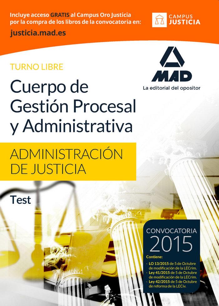 Cuerpo gestion procesal y administrativa libre test