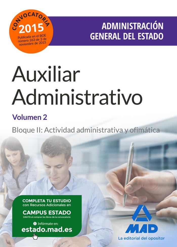 Auxiliar administrativo admcion general estado vol ii