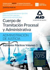 Cuerpo tramitacion procesal administrativa 1 supuesto pract