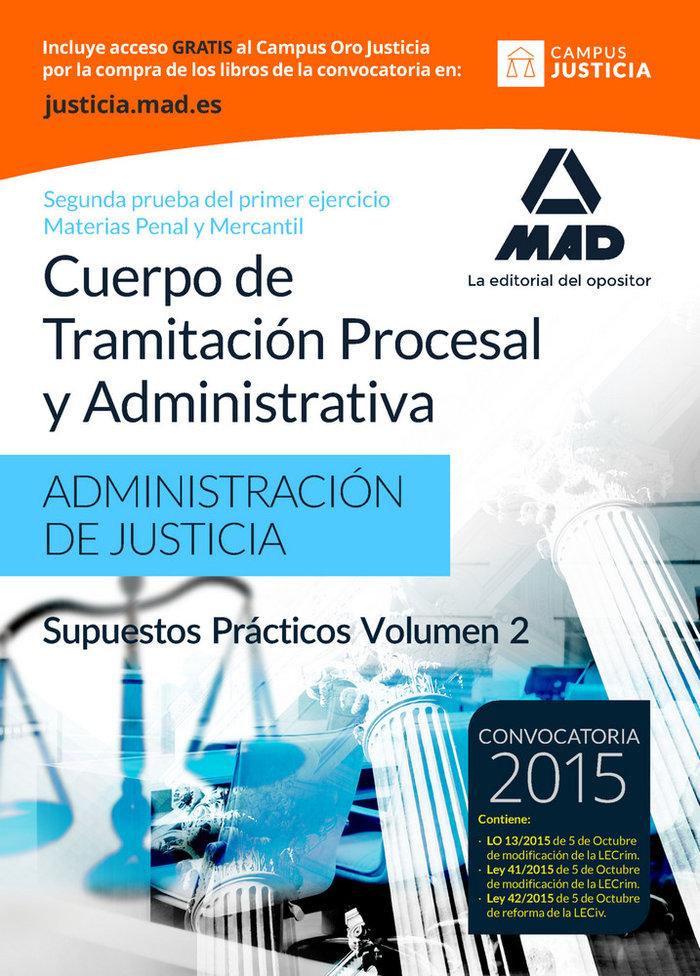 Cuerpo tramitacion procesal administrativa 2 supuesto pract