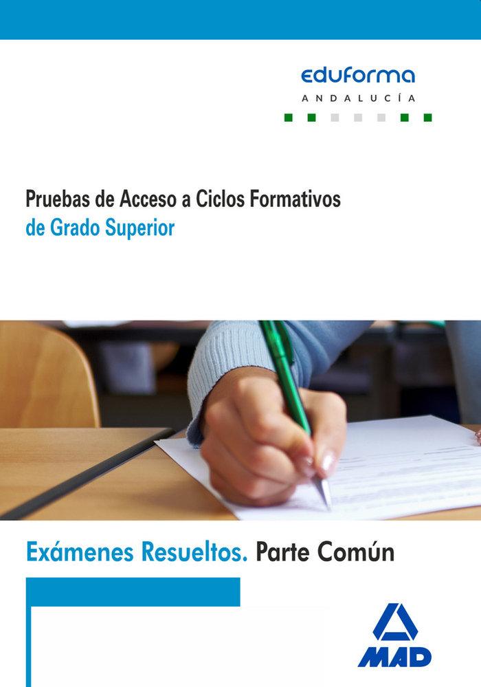 Examenes resueltos parte comun grado superior 2016