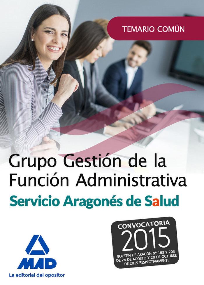 Grupo gestion de la funcion administrativa del servicio arag