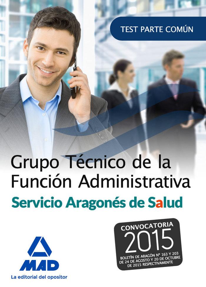 Grupo tecnico de la funcion administrativa del servicio arag