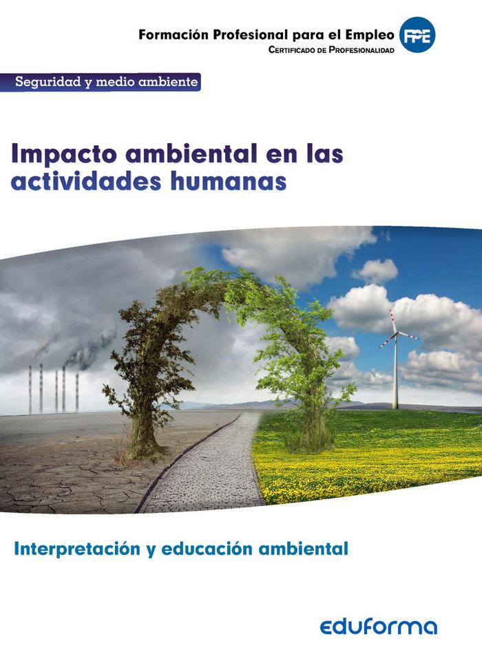 Uf0735: impacto ambiental en las actividades humanas. certif