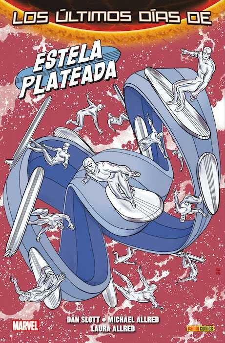 Estela plateada 03: los ultimos dias (secret wars)