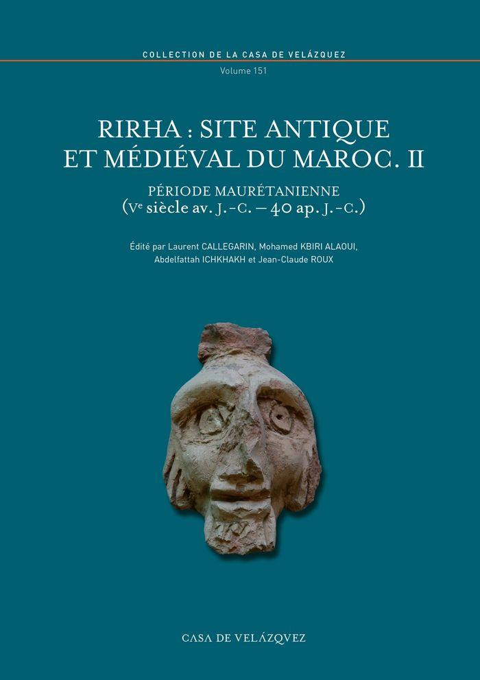Rirha site antique et medieval du maroc ii
