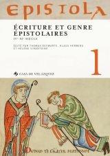 Epistola i ecriture et genre epistolaire