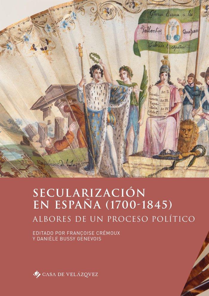 Secularizacion en españa 1700 1845