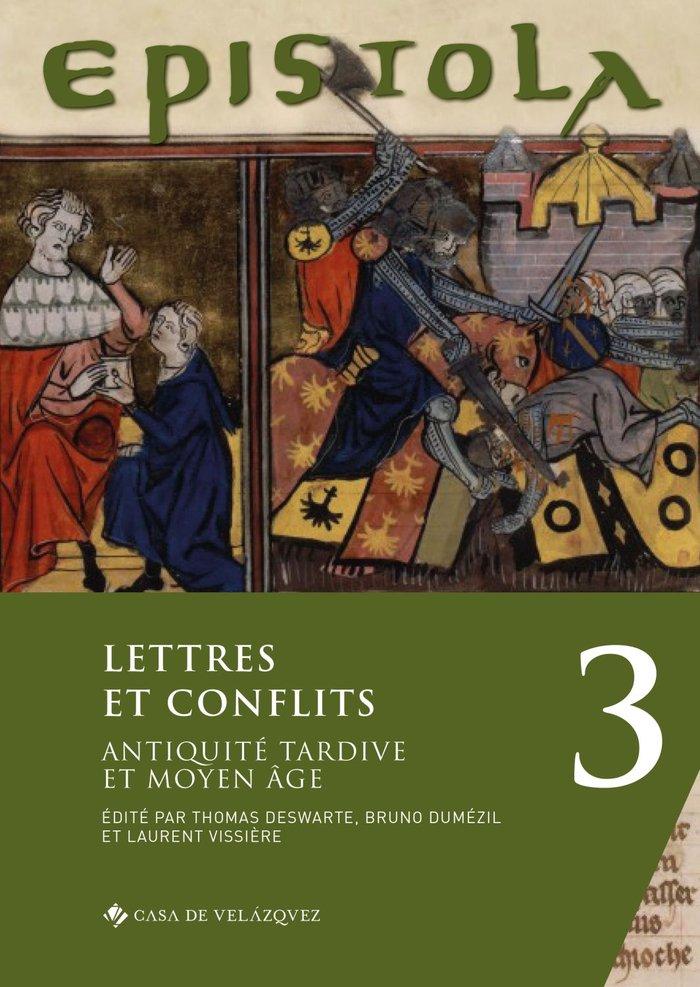 Epistola 3 lettres et conflits