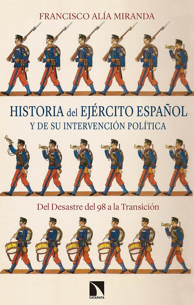 Historia del ejercito español y de su intervencion politica