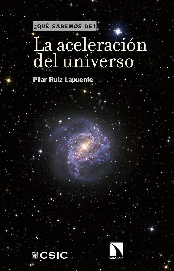 Aceleracion del universo,la