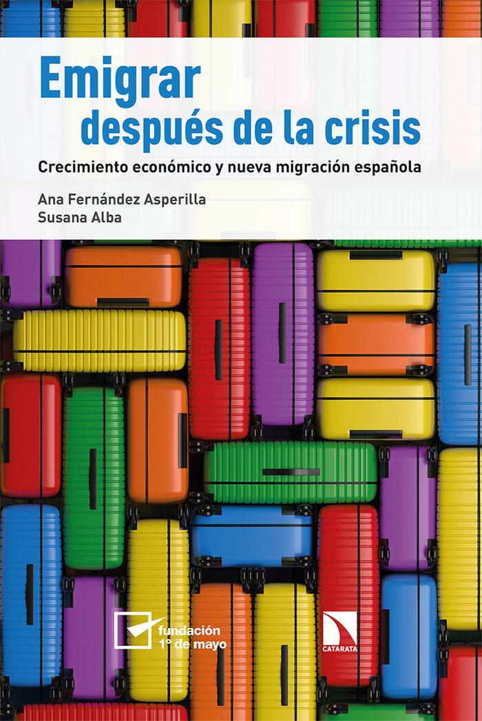 Emigrar despues de la crisis