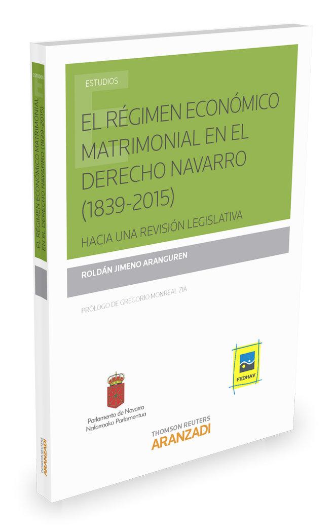 Regimen economico matrimonial en el derecho navarro (1839-20
