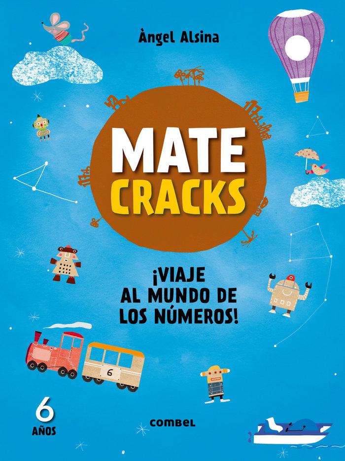 Matecracks viaje al mundo de los numeros 6 años