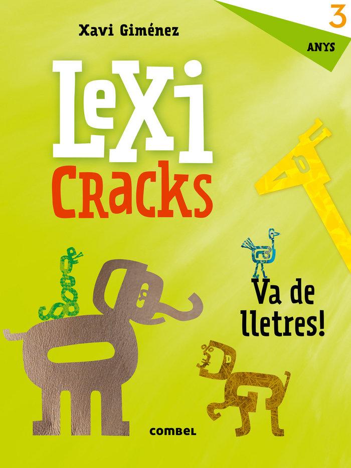 Lexicracks. va de lletres! 3 anys