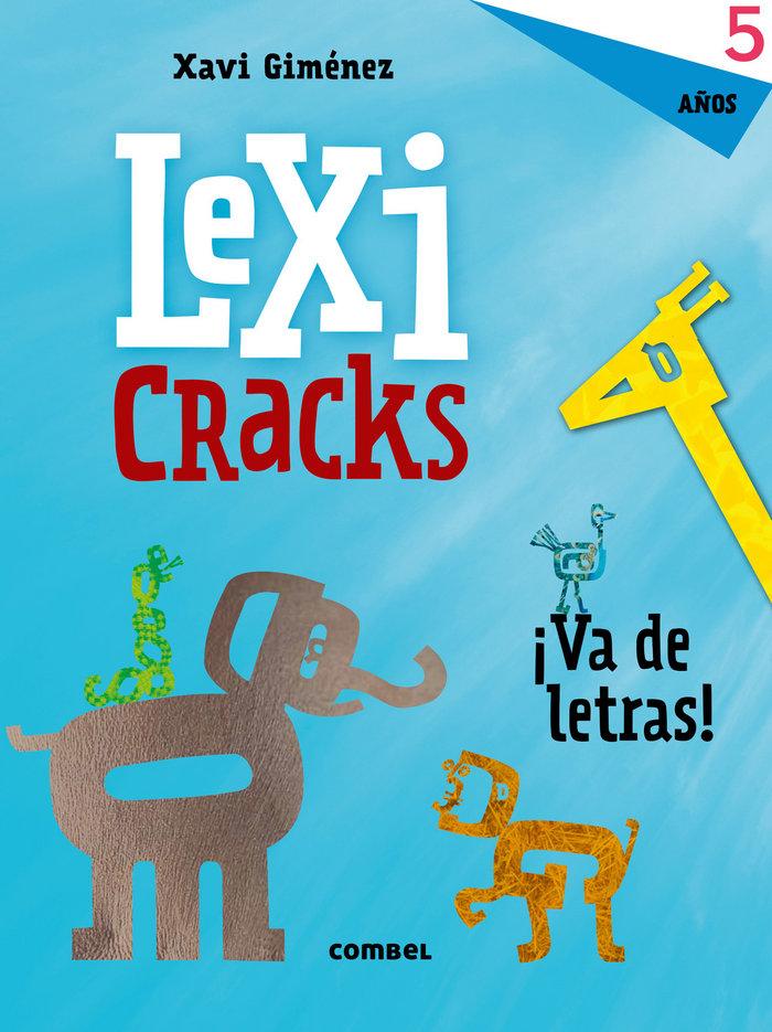 Lexicracks va de letras 5 años