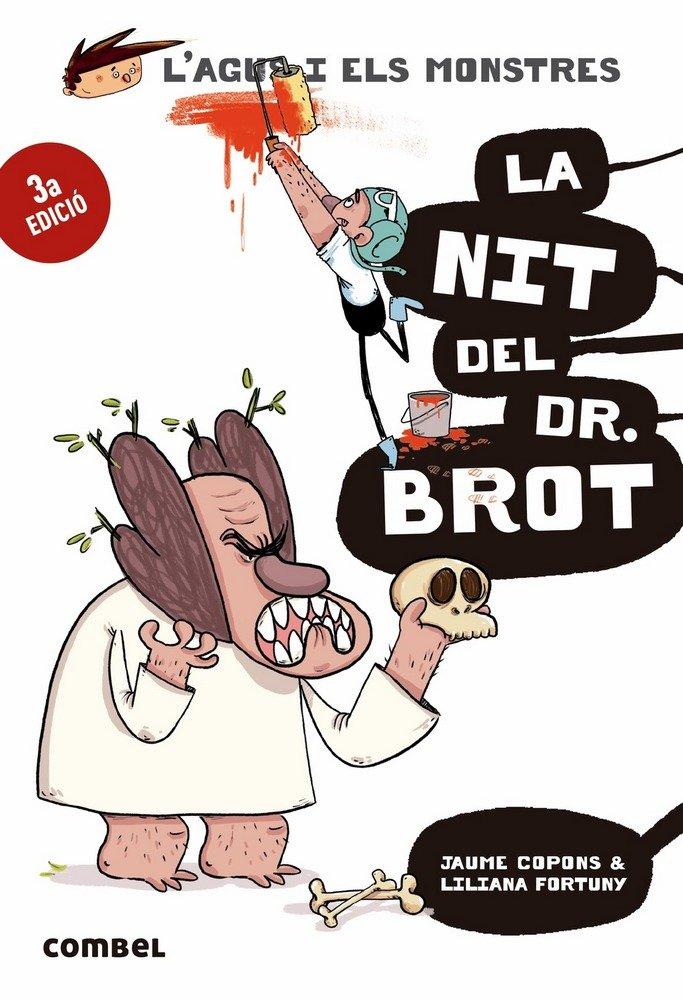 L'agus i els monstres 10 la nit del dr.brot