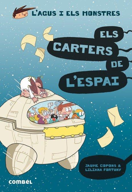 L'agus i els monstres 15 els carters de l'espai