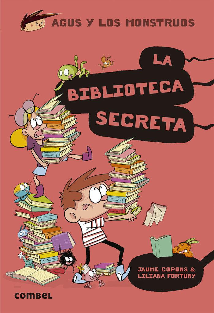 Agus y los monstruos 16 la biblioteca secreta