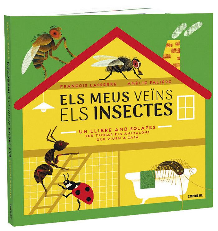 Meus veins els insectes,els